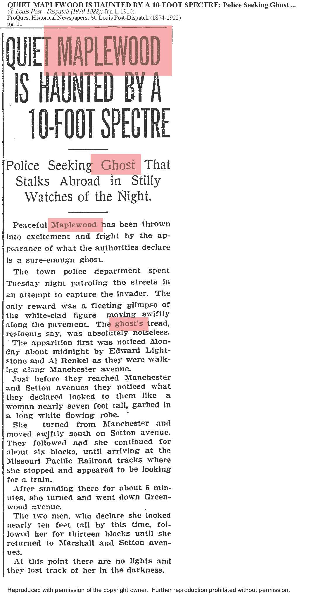 this is the original article from the St. Louis Post-Dispatch dated June 1, 1910. i think I may have posted this before but I'm posting it again so you don't have to look for it. this is just the greatest ghost story. We're very lucky to have these eyewitness accounts.